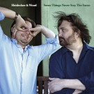 Heidecker & Wood - Some Things Never Stay The Same
