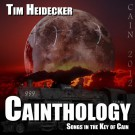 Tim Heidecker - Cainthology (Songs In The Key Of Cain) - Digital Album